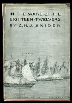 Image for IN THE WAKE OF THE EIGHTEEN-TWELVERS:  FIGHTS & FLIGHTS OF FRIGATES & FORE-'N'-AFTERS IN THE WAR OF 1812-1815 ON THE GREAT LAKES.