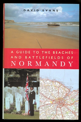 Image for A GUIDE TO THE BEACHES AND BATTLEFIELDS OF NORMANDY.