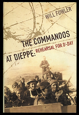 Image for THE COMMANDOS AT DIEPPE:  REHEARSAL FOR D-DAY.  OPERATION CAULDRON, NO 4 COMMANDO ATTACK ON THE HESS BATTERY, AUGUST 19TH, 1942.