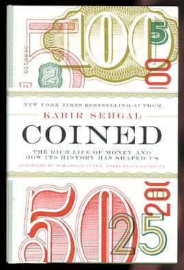 Image for COINED:  THE RICH LIFE OF MONEY AND HOW ITS HISTORY HAS SHAPED US.