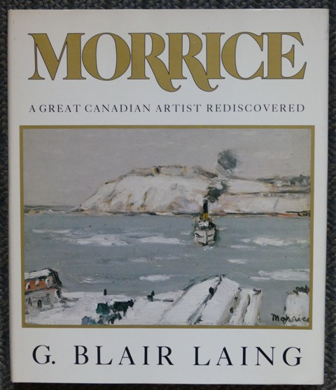 Image for MORRICE:  A GREAT CANADIAN ARTIST REDISCOVERED.