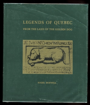 Image for LEGENDS OF QUEBEC.  FROM THE LAND OF THE GOLDEN DOG.