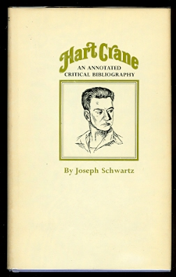 Image for HART CRANE:  AN ANNOTATED CRITICAL BIBLIOGRAPHY.