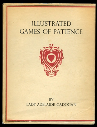 Image for ILLUSTRATED GAMES OF PATIENCE.