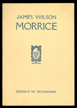 Image for JAMES WILSON MORRICE:  A BIOGRAPHY.