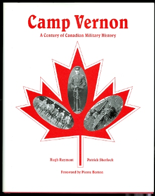 Image for CAMP VERNON:  A CENTURY OF CANADIAN  MILITARY HISTORY.