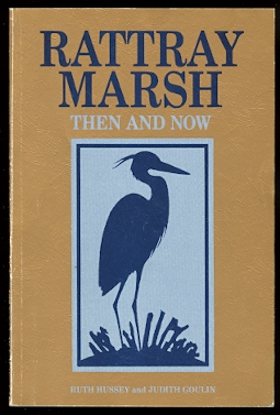Image for RATTRAY MARSH, THEN AND NOW:  ARTICLES ON THE HUMAN SETTLEMENT AND NATURAL HISTORY OF THE RATTRAY MARSH CONSERVATION AREA.