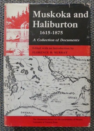 Image for MUSKOKA AND HALIBURTON 1615-1875.  A COLLECTION OF DOCUMENTS.