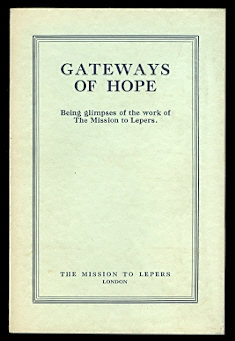 Image for GATEWAYS OF HOPE:  BEING GLIMPSES OF THE WORK OF THE MISSION TO LEPERS.