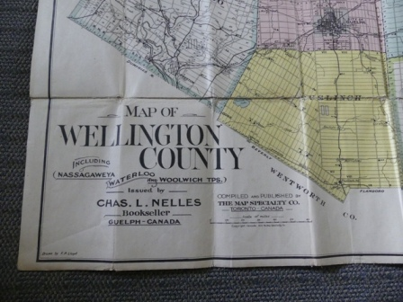 Image for MAP OF WELLINGTON COUNTY INCLUDING NASSAGAWEYA, WATERLOO AND WOOLWICH TPS.  ISUED BY CHAS. L. NELLES, BOOKSELLER, GUELPH - CANADA.