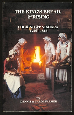 Image for THE KING'S BREAD, 2d RISING:  COOKING IN NIAGARA 1726-1815.