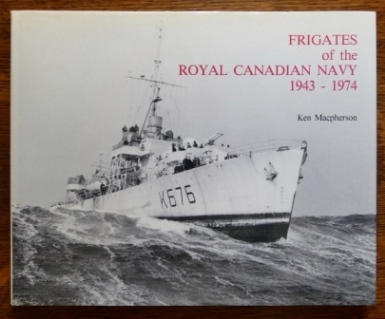Image for FRIGATES OF THE ROYAL CANADIAN NAVY 1943-1974.