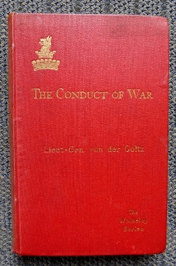 Image for THE CONDUCT OF WAR:  A SHORT TREATISE ON ITS MOST IMPORTANT BRANCHES AND GUIDING RULES.