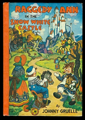 Image for RAGGEDY ANN IN THE SNOW WHITE CASTLE.