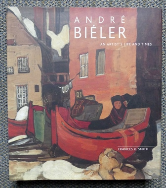 Image for ANDRE BIELER: AN ARTIST'S LIFE AND TIMES.