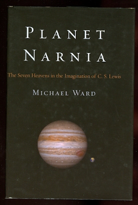Image for PLANET NARNIA: THE SEVEN HEAVENS IN THE IMAGINATION OF C.S. LEWIS.