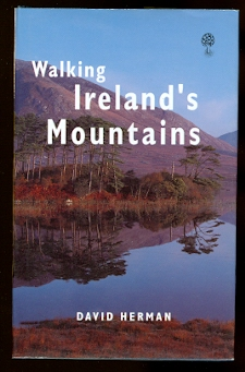Image for WALKING IRELAND'S MOUNTAINS:  A GUIDE TO THE RANGES AND THE BEST WALKING ROUTES.