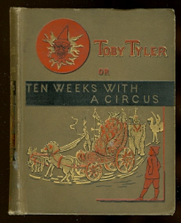 Image for TOBY TYLER OR TEN WEEKS WITH THE CIRCUS.