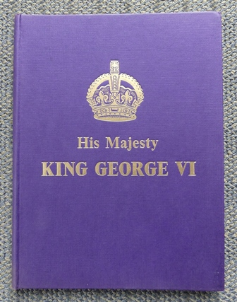 Image for KING GEORGE VI:  A PICTORIAL RECORD OF HIS GREAT LIFE.