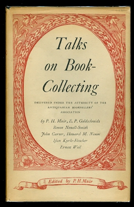 Image for TALKS ON BOOK-COLLECTING.  DELIVERED UNDER THE AUTHORITY OF THE ANTIQUARIAN BOOKSELLERS' ASSOCIATION.