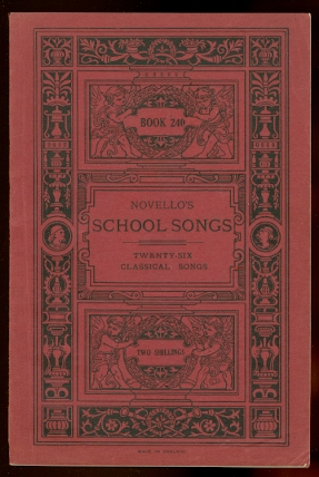 Image for TWENTY-SIX CLASSICAL SONGS BY VARIOUS COMPOSERS.  NOVELLO'S SCHOOL SONGS, BOOK 240.