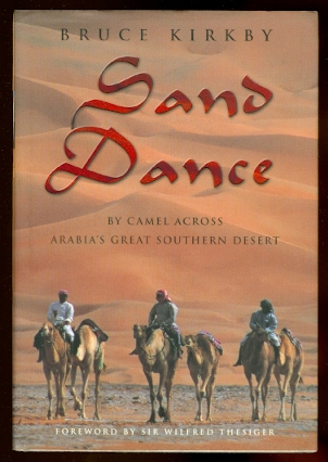 Image for SAND DANCE:  BY CAMEL ACROSS ARABIA'S GREAT SOUTHERN DESERT.
