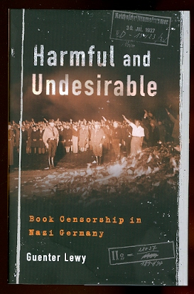 Image for HARMFUL AND UNDESIRABLE:  BOOK CENSORSHIP IN NAZI GERMANY.
