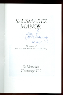Image for SAUSMAREZ MANOR:  THE RESIDENCE OF MR. AND MRS. CECIL DE SAUSMAREZ.
