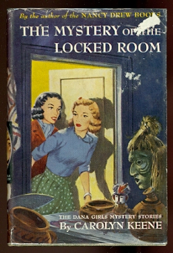 Image for THE MYSTERY OF THE LOCKED ROOM.  THE DANA GIRLS MYSTERY STORIES #7.