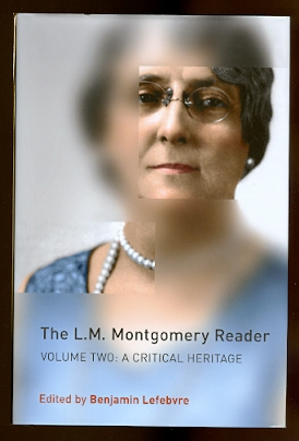 Image for THE L.M. MONTGOMERY READER.  VOLUME 2: A CRITICAL HERITAGE.