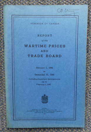 Image for REPORT OF THE WARTIME PRICES AND TRADE BOARD, JANUARY 1, 1946 TO DECEMBER 31, 1946 INCLUDING IMPORTANT DEVELOPMENTS UP TO FEBRUARY 1, 1947.