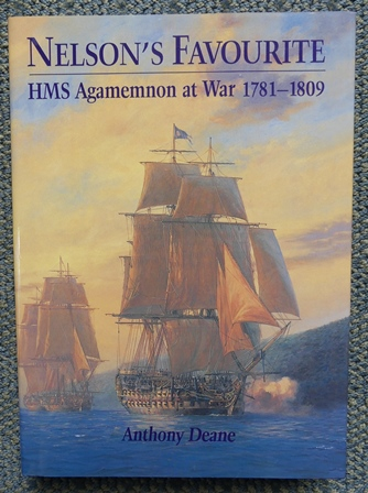 Image for NELSON'S FAVOURITE:  HMS AGAMEMNON AT WAR 1781-1809.