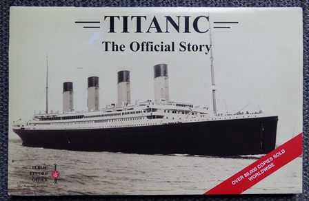 Image for TITANIC:  THE OFFICIAL STORY.