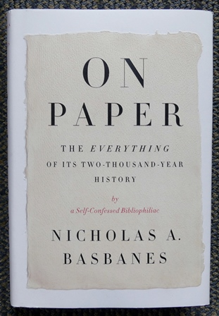 Image for ON PAPER:  THE EVERYTHING OF ITS TWO-THOUSAND-YEAR HISTORY.
