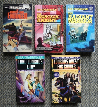 Image for ADVENTURES OF CONRAD STARGARD.  VOLUMES 1-3 and 5 & 6.  1. THE CROSS-TIME ENGINEER.  2. THE HIGH-TECH KNIGHT.  3. THE RADIANT WARRIOR.  5. LORD CONRAD'S LADY.  6. CONRAD'S QUEST FOR RUBBER.  5 BOOKS IN TOTAL.
