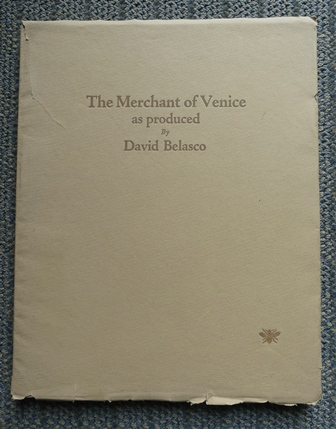 Image for A SOUVENIR OF SHAKESPEARE'S MERCHANT OF VENICE. AS PRESENTED BY DAVID BELASCO AT THE LYCEUM THEATRE, NEW YORK, DECEMBER 21, 1922.