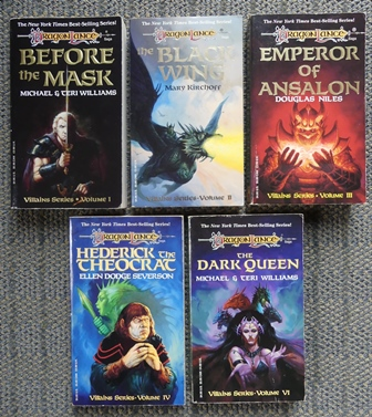 Image for DRAGONLANCE.  VILLAINS SERIES VOLUME 1-4 & 6.  VOLUME I. BEFORE THE MASK.  VOLUME II. THE BLACK WING.  VOLUME III. EMPEROR OF ANSALON.  VOLUME IV. HEDERICK THE THEOCRAT.  VOLUME VI. THE DARK QUEEN.  5 BOOKS IN TOTAL.