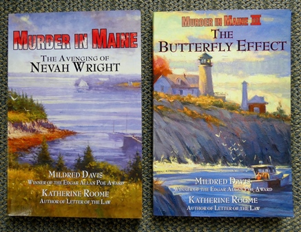 Image for MURDER IN MAINE: THE AVENGING OF NEVAH WRIGHT plus THE BUTTERFLY EFFECT - THE SEQUEL TO MURDER IN MAINE: THE AVENGING OF NEVAH WRIGHT.  2 VOLUMES.