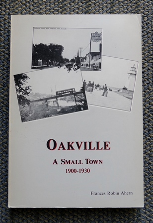 Image for OAKVILLE:  A SMALL TOWN, 1900-1930.
