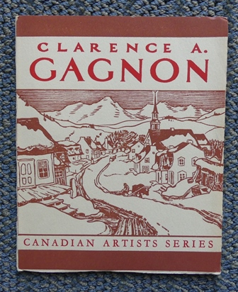 Image for CLARENCE A. GAGNON, R.C.A., LL.D.