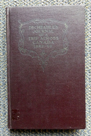 Image for CHEADLE'S JOURNAL OF TRIP ACROSS CANADA 1862-1863.