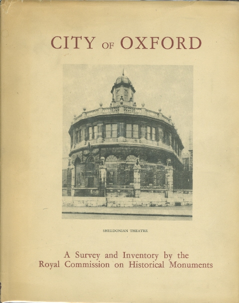 Image for AN INVENTORY OF THE HISTORICAL MONUMENTS IN THE CITY OF OXFORD.