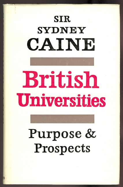 Image for BRITISH UNIVERSITIES:  PURPOSE AND PROSPECTS.