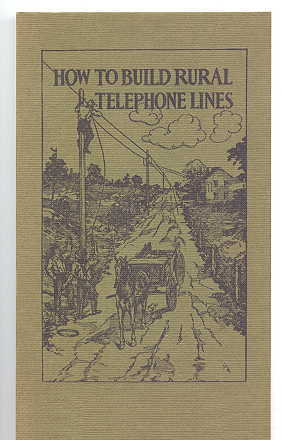 Image for HOW TO BUILD RURAL TELEPHONE LINES.